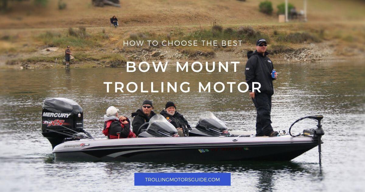 Best Bow Trolling Motor