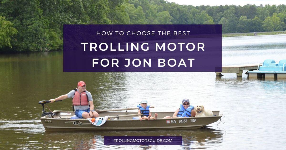 Best Trolling Motor for Jon Boat