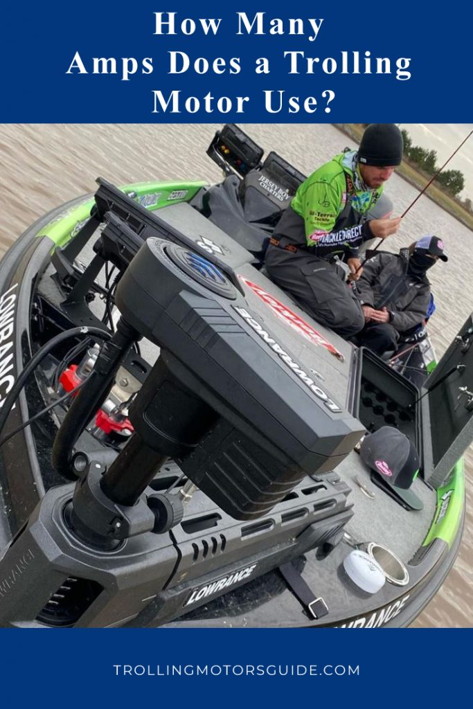 How Many Amps Does a Trolling Motor Use 1-1