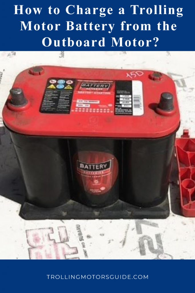 How to Charge a Trolling Motor Battery from the Outboard Motor-1-1